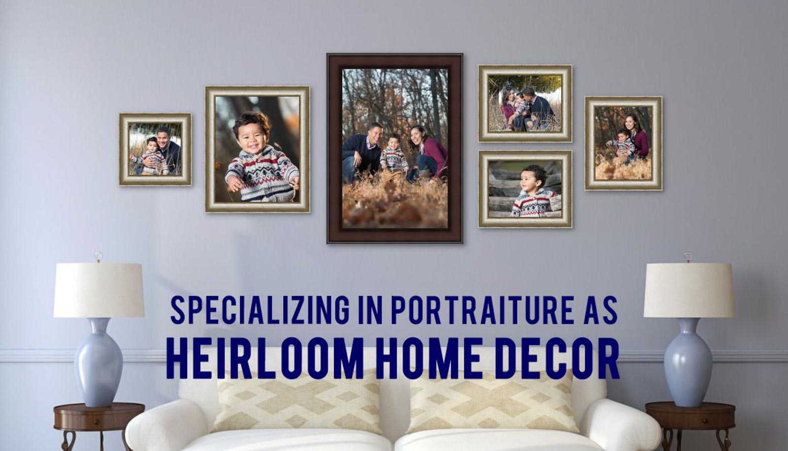 Specializing in Portraiture as Heirloom Home Decor